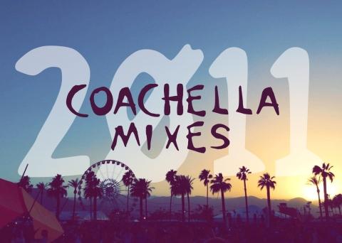 2011 Coachella Mix