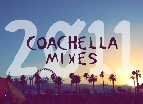 2011 Coachella Mix